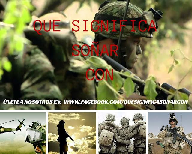 cual es el signifcado de soñar con soldado - guerra