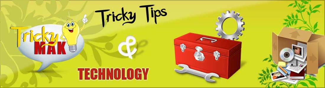 Tricky Tips And Technology
