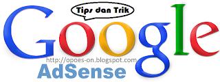 Tips dan Trik Cara Mendaftar Google Adsense Supaya Cepat Diterima dan Di Approve