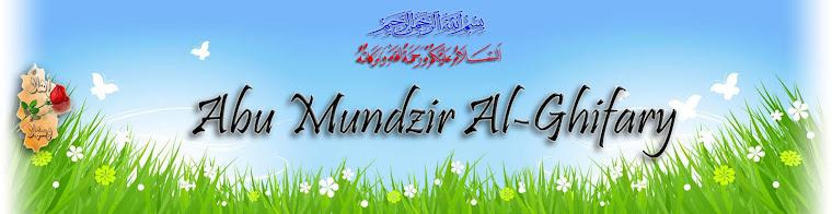 ABU MUNDZIR AL-GHIFARY