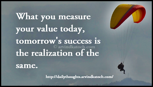Value, measure, success, realization, Daily Thought, Quote