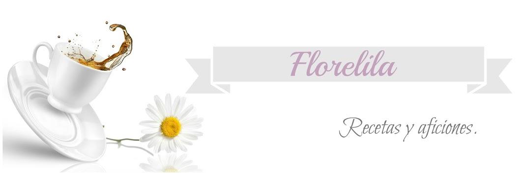 Florelila, recetas y aficiones.