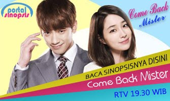 "Drama Korea RTV ""Come Back Mister"""