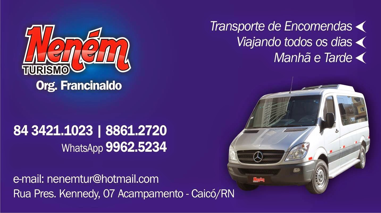 Neném Turismo -  ( Viagens Caicó/Natal/Caicó) - 34211023 ou 99625234 / 88612720
