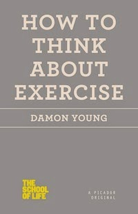 NEW BOOK: How to Think About Exercise (US)