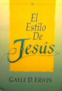 Gayle D. Erwin-El Estilo De Jesús-