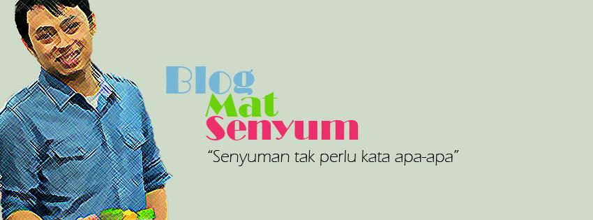 Blog Mat Senyum