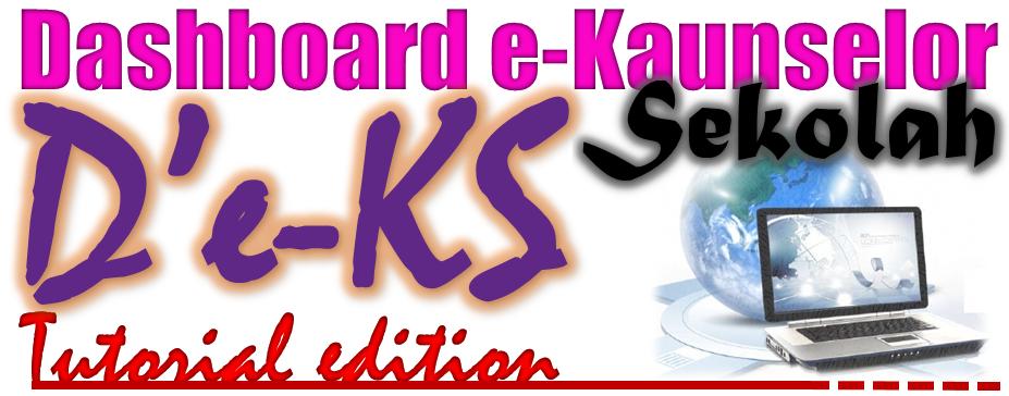 TUTORIAL DASHBOARD e-KAUNSELOR SEKOLAH
