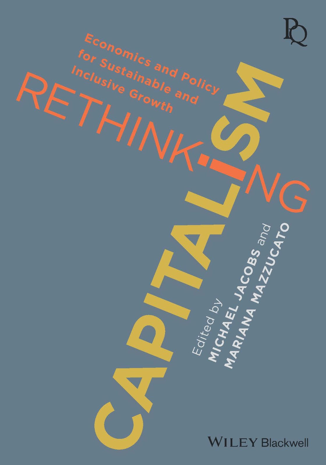 Out now!: Rethinking Capitalism
