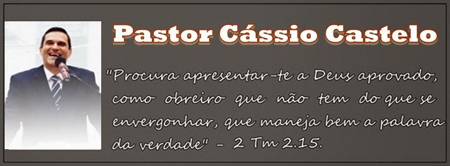 Pastor Cássio Castelo
