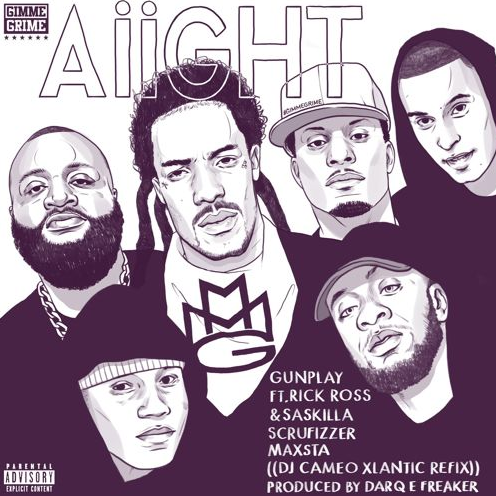 DJ Cameo Gunplay - Aiight grime remix featuring Rick Ross, Saskilla, Scruizzer and Maxsta