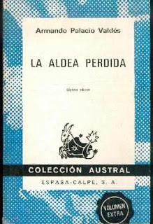 Armando Palacio Valdes - La aldea perdida