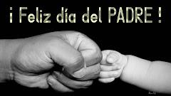 ¡ Feliz día del Padre !