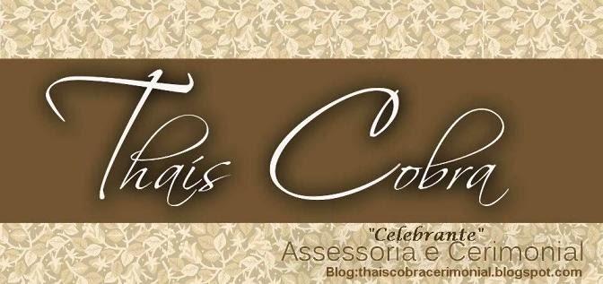 THAIS COBRA-Assessora de Casamentos e Eventos (casamentos,aniversários,eventos empresariais,...)