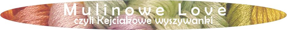 Mulinove Love - czyli Kejciakowe wyszywanki
