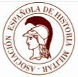 Miembro y Socio de la Asociación Española de Historia Militar