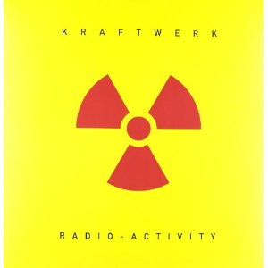 Kraftwerk - Radioactivity single