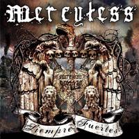 MERCYLESS -Siempre Fuertes- CD