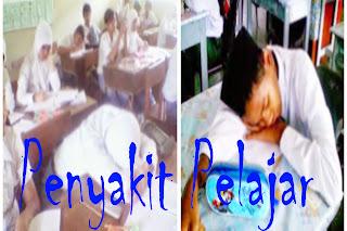 Penyakit Yang Dihadapi Pelajar