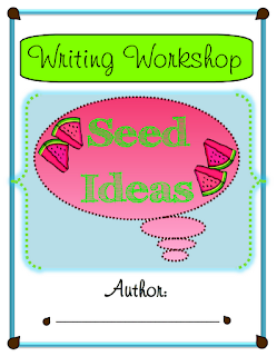 Writing Workshop Seed Ideas Resource