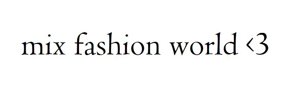 Mix Fashion World