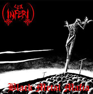 Lex Inferi - Black Metal Mafia [Demo] (2005)