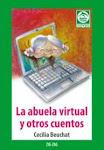 """""""La abuela virtual y otros cuentos"""""""