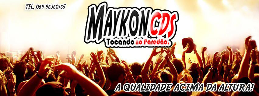 MaYkon CDs Tocando No Seu Paredão . . .