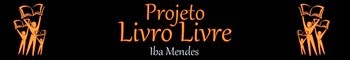 Projeto Livro Livre – Livros Grátis em PDF
