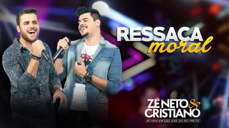 Zé Neto e Cristiano - Ressaca Moral