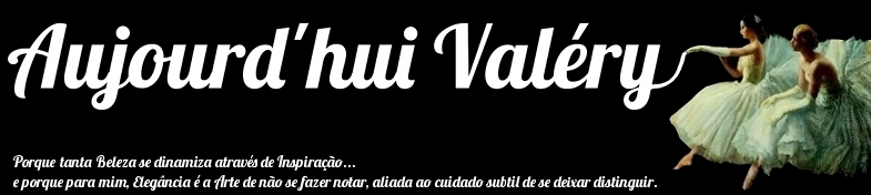 Aujourd´hui Valéry