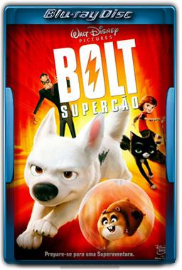 Bolt Supercão Torrent dublado