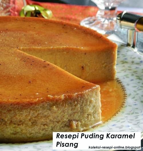 Resepi Puding Karamel Pisang | Koleksi Resepi Online