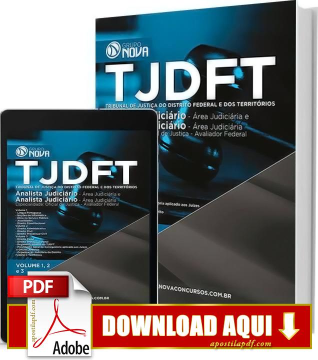 Apostila TJDFT 2015 Analista Judiciário Oficial de Justiça Impressa + Apostila TJDFT 2015 PDF Grátis Download