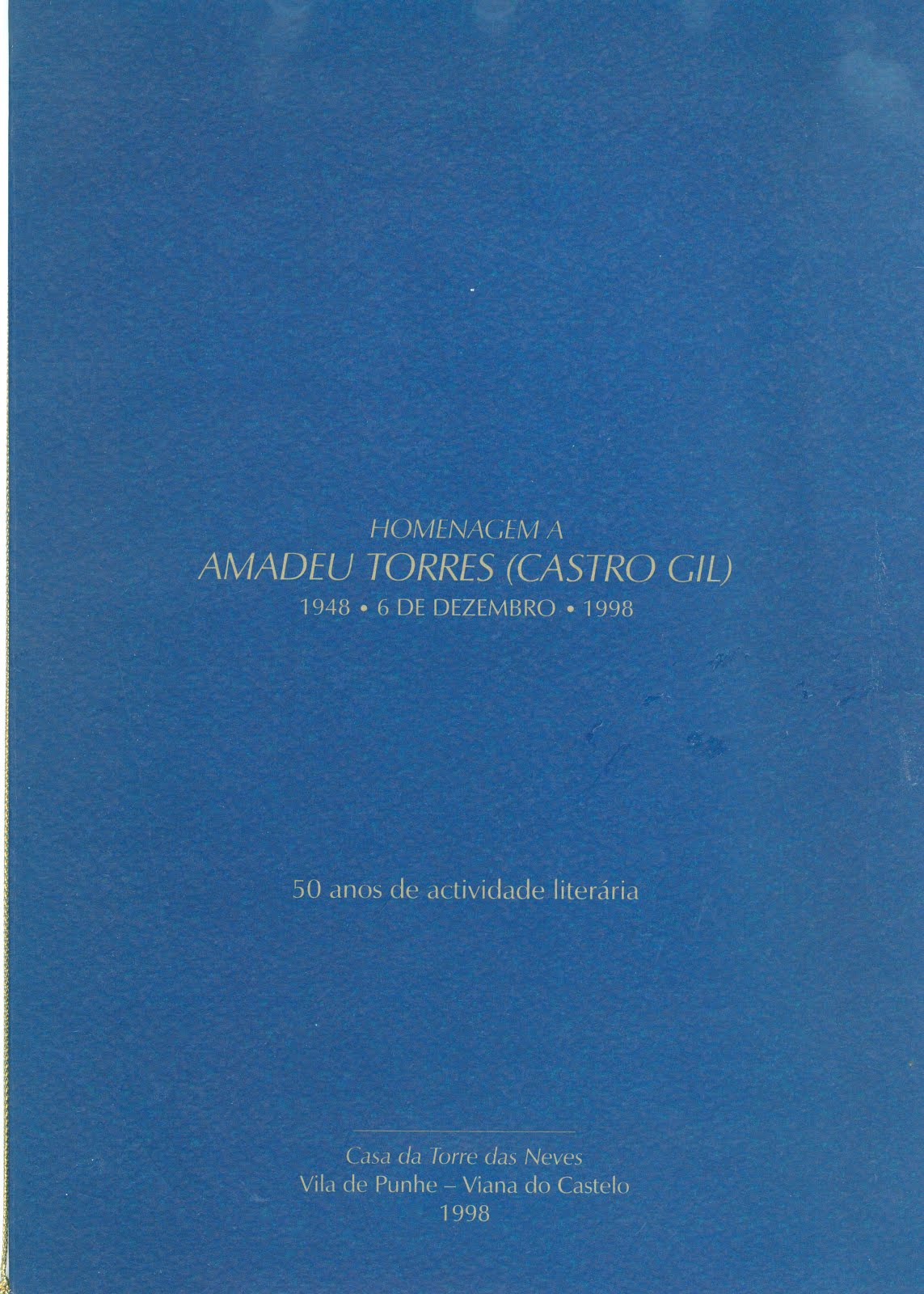 HOMENAGEM A AMADEU TORRES (CASTRO GIL)