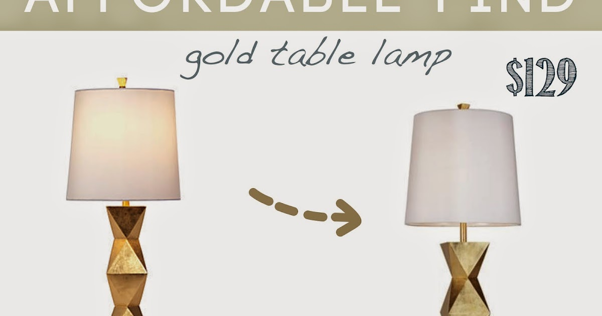 Design Dump Affordable Find Gold Table Lamp