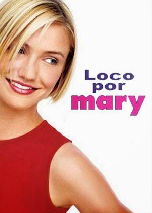 Loco por Mary (1998)