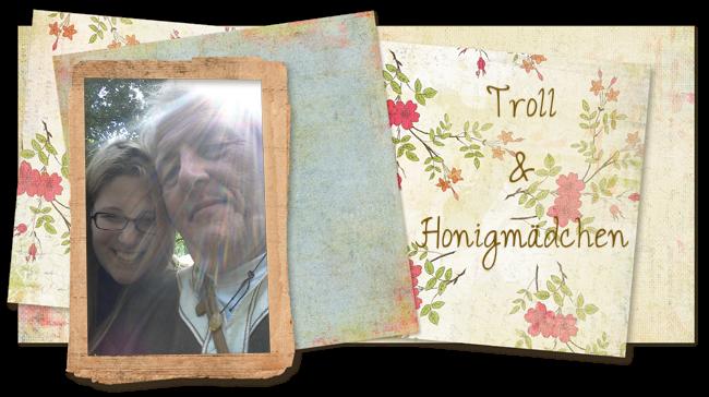 Troll und Honigmädchen