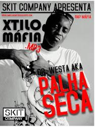 XTILO MÁFIA - PALHA SECA