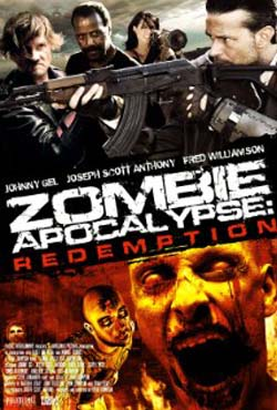 Zombie Apocalypse: Redemption (2011)