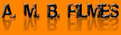 A. M. B. Filmes - Download de filmes - Filmes Dublados - Baixar filmes gratis - filmes