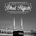 The virtues and excellence of the first 10 Days of Daul Hijjah