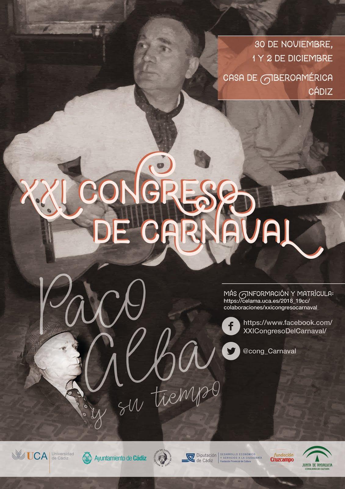XXI Congreso del Carnaval. Paco Alba y su tiempo
