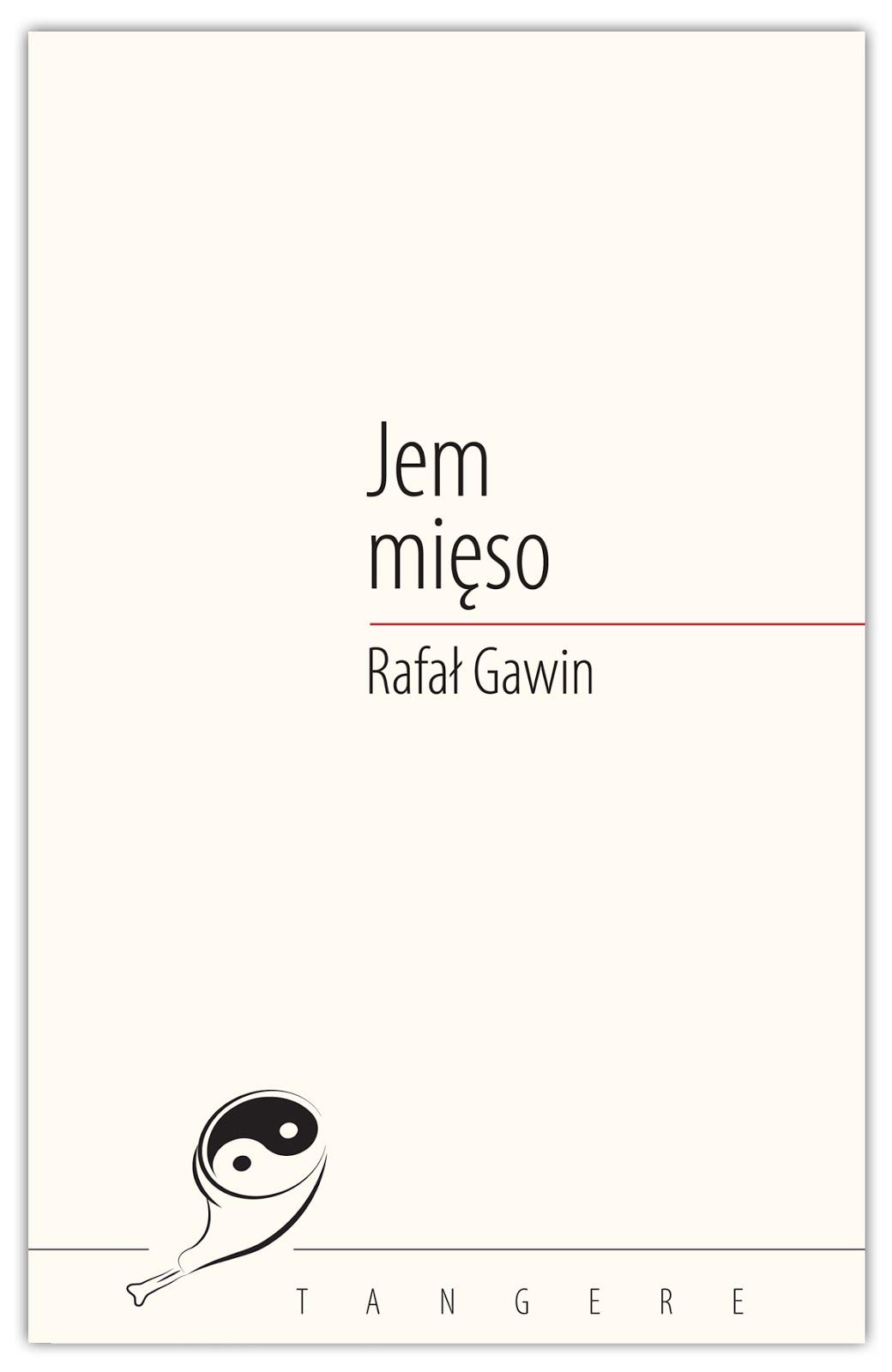 """Rafał Gawin - """"Jem mięso"""""""