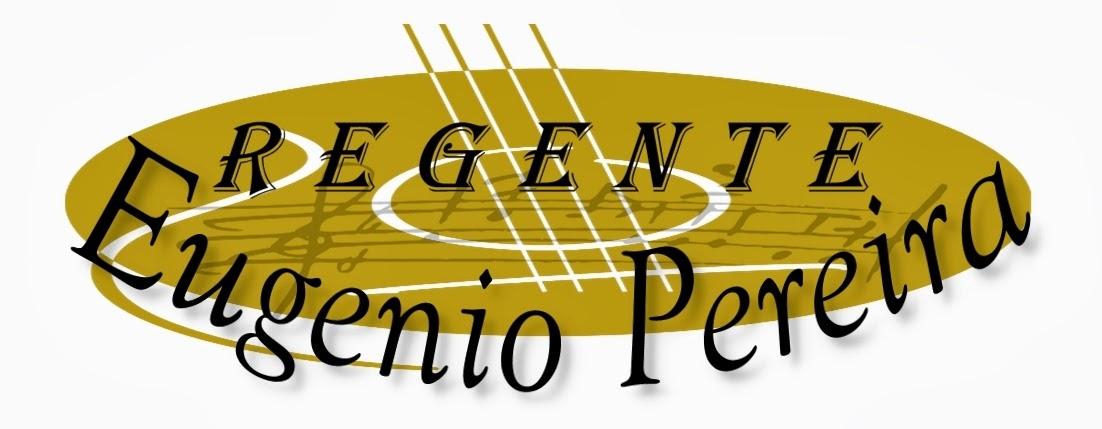Regente Eugenio de Lima - Arranjador Vocal, Cantor Lírico, Instrumentista e Professor.