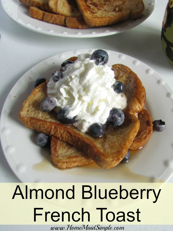 Almond Blueberry French Toast. Start the day with Whole Grains