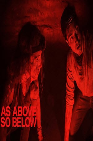 As Above, So Below: Official Theatrical Release Poster