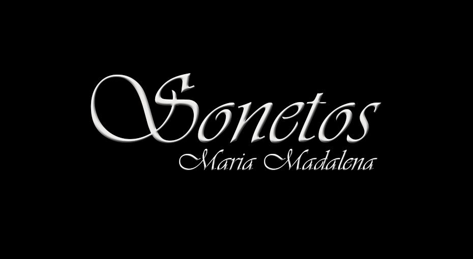 MARIA MADALENA SONETOS