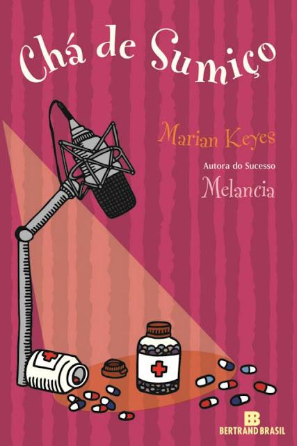 Chá de Sumiço, de Marian Keyes, editora Bertrand Brasil