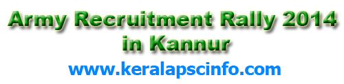 army-recruitment-rally-2014-in-kannur, Army Recruitment Rally 2014 in Kannur, Kozhikode, Wayandu, Palakkad, Kannur, Thrissur, Malappuram, Kazargode, Mahe and Lakshadweep candidates can attend this recruitment rally at Kannur.